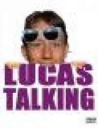 Lucas Talking